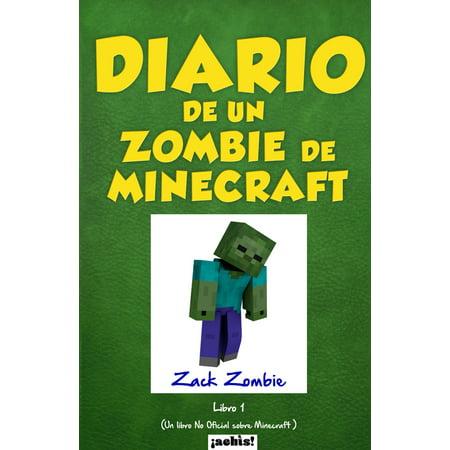 Diario de un zombie de Minecraft : Un libro no oficial sobre Minecraft - Maquillajes De Halloween De Zombies