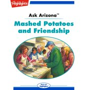 Mashed Potatoes and Friendship - Audiobook