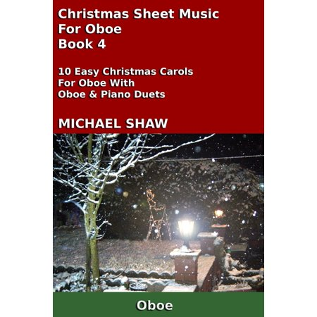 Oboe Christmas Music (Christmas Sheet Music For Oboe: Book 4 - eBook )