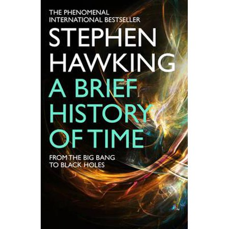 Brief History of Time from the Big Bang to Black Holes (Halloween Brief History)