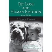 Pet Loss and Human Emotion : A Guide to Recovery