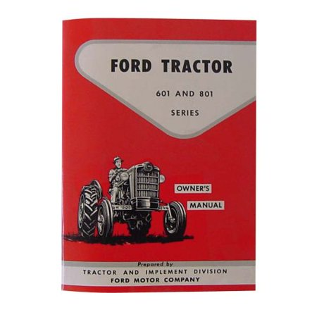 1964 Ford Owners Manual - Owners Manual For Ford New Holland Tractor 601 801