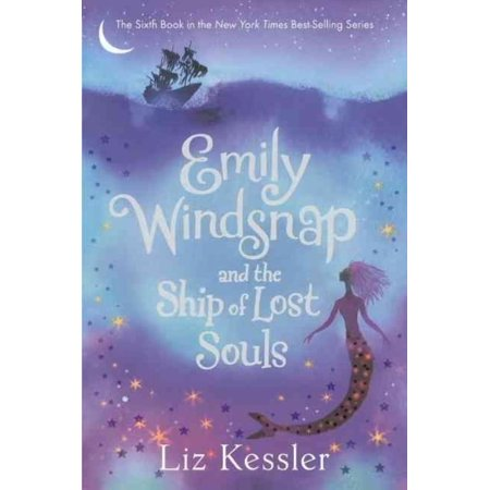 Emily Windsnap and the Ship of Lost Souls (Emily Windsnap And The Ship Of Lost Souls)