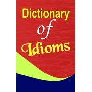Dictionary of Idioms - eBook