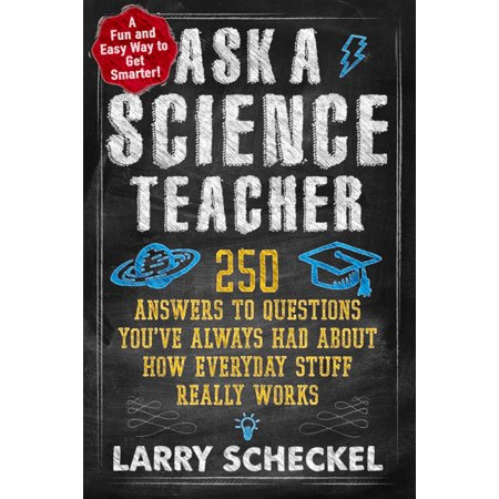 Ask a Science Teacher - Paperback (General Science Book)
