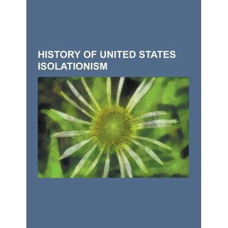 History Of United States Isolationism  American Anti Imperialist League  American Independence Union  America First Committee  Anti Coolie Act  Church