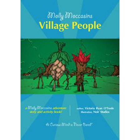 Molly Moccasins -- Village People (Read Aloud Version) - eBook (Village People Outfits)