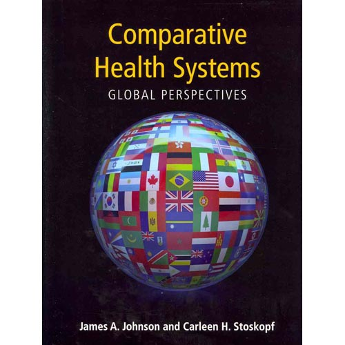 Comparative Health Systems: Global Perspectives