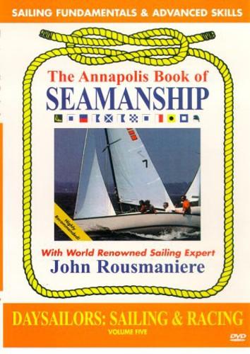 Annapolis Book of Seamanship: Daysailors Sailing by