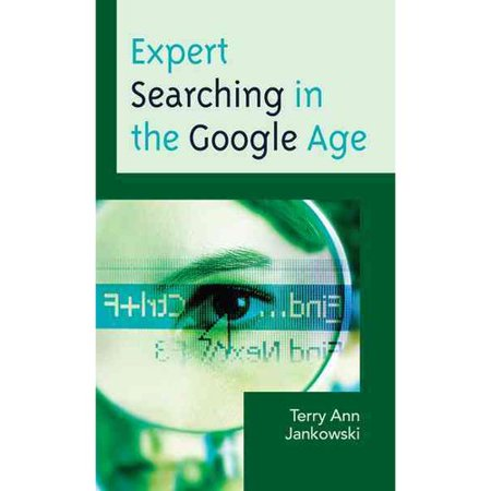 Expert Searching In The Google Age