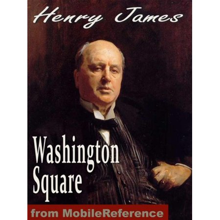 Washington Square (Mobi Classics) - eBook - Washington Square Halloween Parade