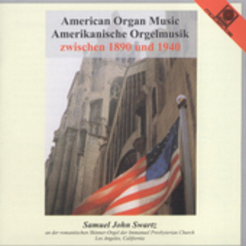 American Organ Music From 1890 To 1940