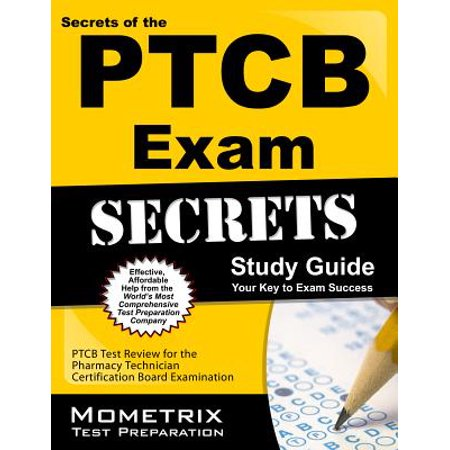 Secrets of the ptcb exam study guide: ptcb test review for the.