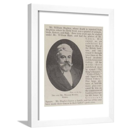 The Late Mr William Hughes, Painter Framed Print Wall (Hughes Painter)