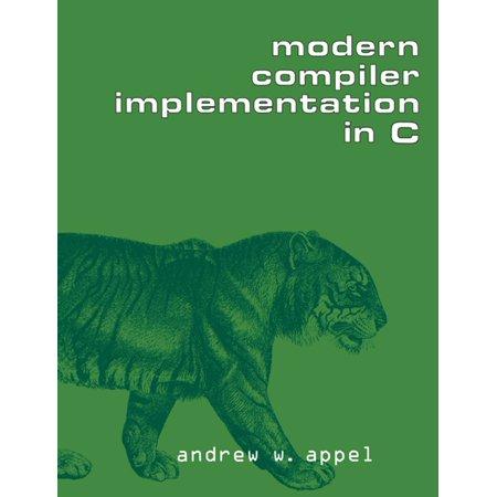 Modern Compiler Implementation in C - eBook