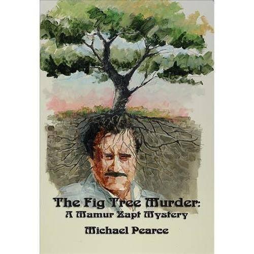 The Fig Tree Murder: A Mamur Zapt Mystery