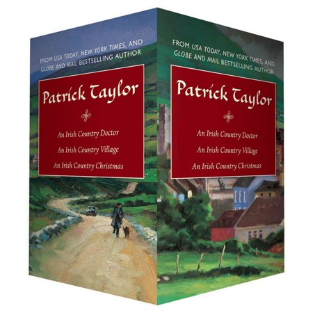 Patrick Taylor Irish Country Boxed Set : An Irish Country Doctor, An Irish Country Village, An Irish Country Christmas