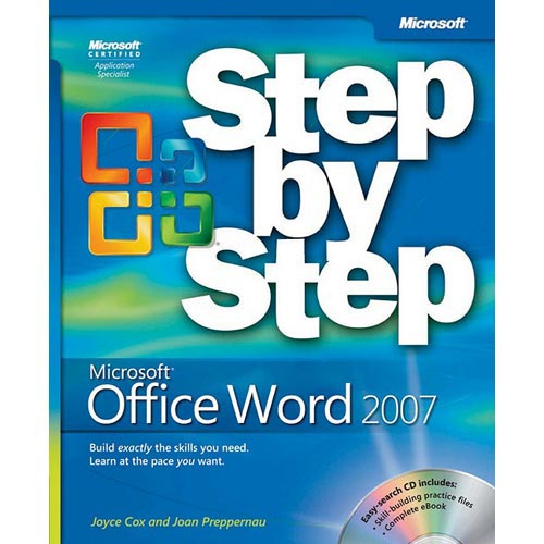 Microsoft Office Word 2007 Step by Step [With CDROM]