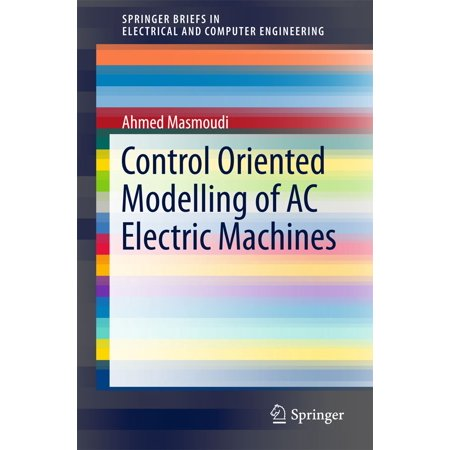 Control Oriented Modelling of AC Electric Machines - eBook ()