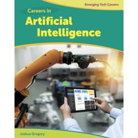 Bright Futures Press: Emerging Tech Careers: Careers in Artificial Intelligence (Hardcover)