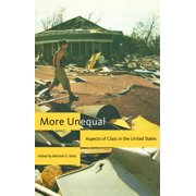 More Unequal: Aspects of Class in the United States (Hardcover)