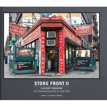 Store Front II (Mini) : A History Preserved: The Disappearing Face of New