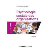 Psychologie sociale des organisations - 4e d. - eBook