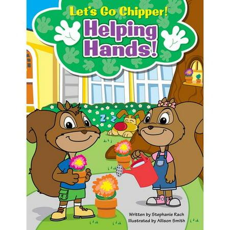 Helping Hands! Helping Hands!