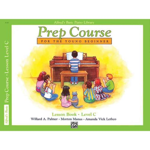 Alfred's Basic Piano Library Prep Course, Lesson Book Level C: For the Young Beginner