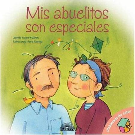MIS Abuelitos Son Especiales My Grandparents Are Special Spanish Edition