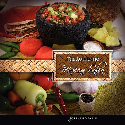 The Authentic Mexican Salsa (Paperback)