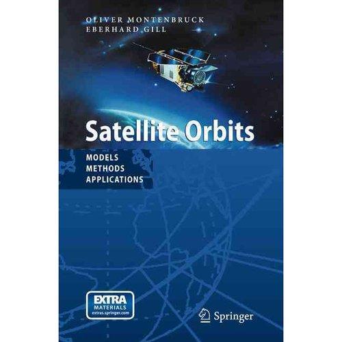 Satellite Orbits: Models, Methods, Applications