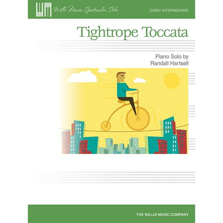 Willis Music Tightrope Toccata (Early Inter Level) Willis Series Book by Randall Hartsell ()