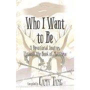 Who I Want to Be - eBook
