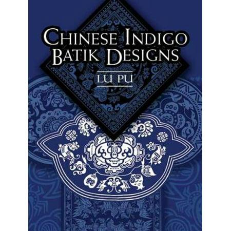 Chinese Batik (Chinese Indigo Batik Designs -)