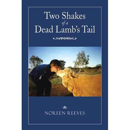 Two Shakes of a Dead Lamb's Tail - eBook