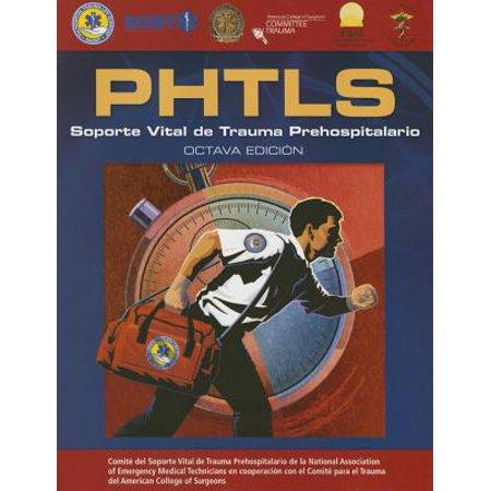 Emergency Trauma Equipment - Phtls Spanish : Soporte Vital de Trauma Prehospitalario: Octava Edicion (Revised)