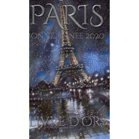 Paris Eiffel Tower Happy New Year Blank pages 2020 Guest Book cover French translation (Hardcover)