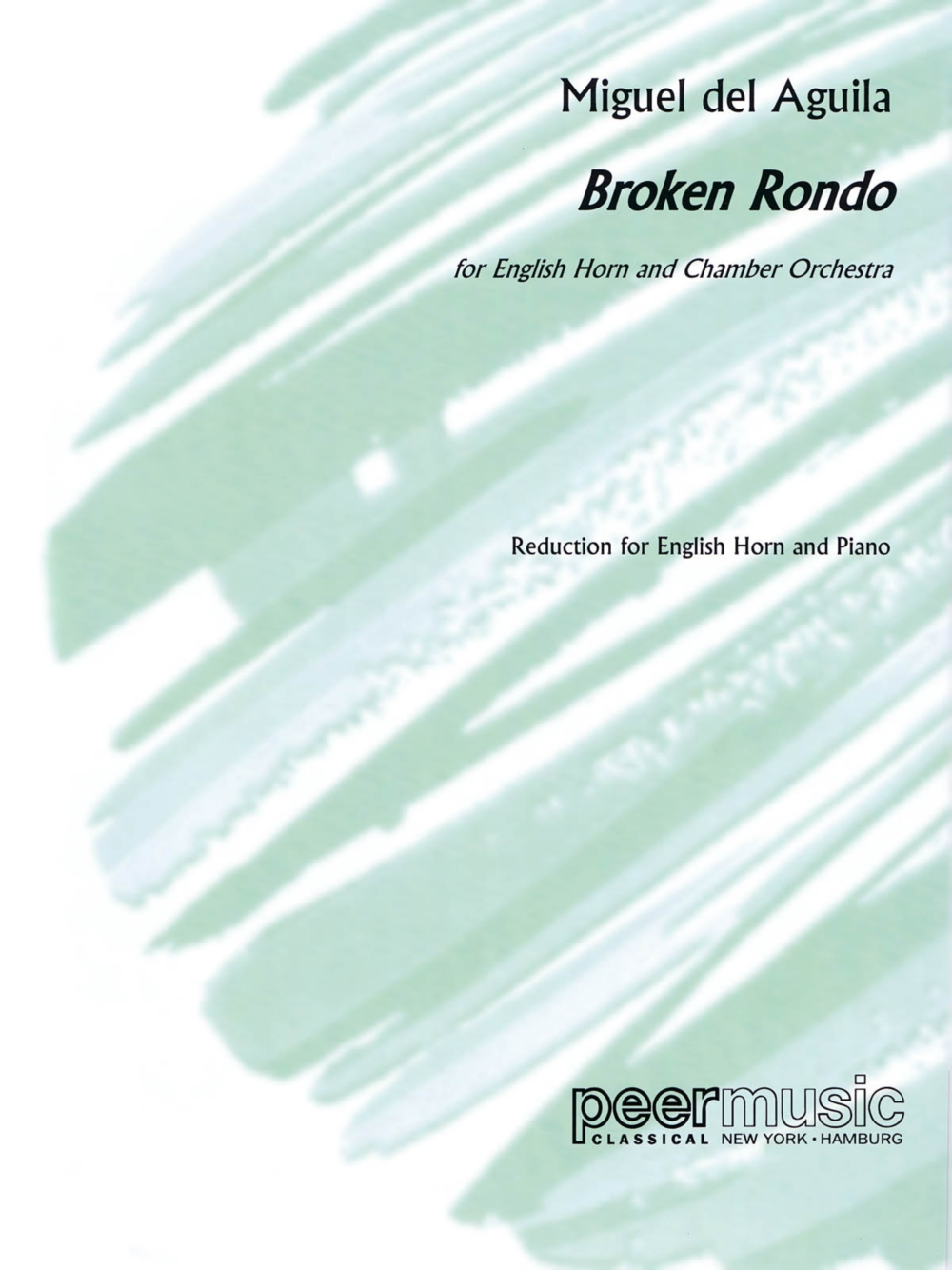 Peer Music Broken Rondo (English Horn and Piano) Peermusic Classical Series Composed by... by Peer Music