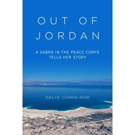 Out of Jordan : A Sabra in the Peace Corps Tells Her (New Jordans That Come Out In May)