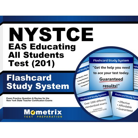 NYSTCE EAS Educating All Students Test (201) Flashcard Study System: NYSTCE Exam Practice Questions & Review for the New York State Teacher Certification (All The Best Cards For Exams)