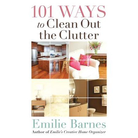 101 Ways to Clean Out the Clutter - eBook