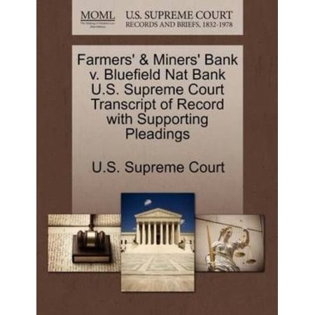 Farmers   Miners Bank V  Bluefield Nat Bank U S  Supreme Court Transcript Of Record With Supporting Pleadings