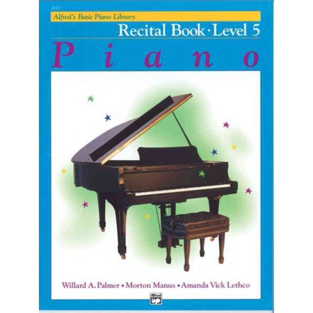 Piano Recital Decorations (Alfred's Basic Piano Library Piano Course, Recital Book Level)