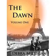 The Dawn: Volume I - eBook