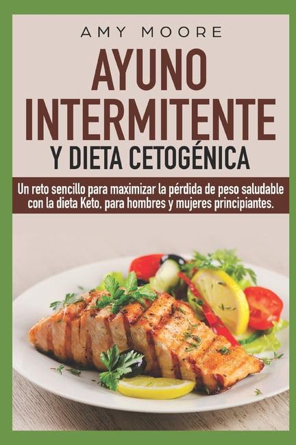 Ayuno Intermitente y Dieta Cetogénica: Un reto sencillo..