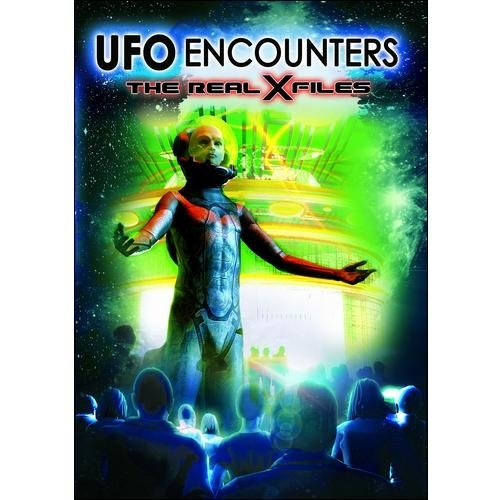 UFO Encounters: The Real X Files