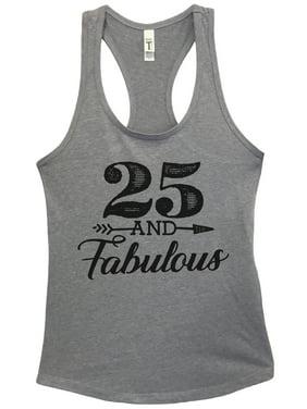 "Women's Basic Tank Top ""25 And Fabulous"" Funny Birthday Tank Top Gift- Funny Threadz X-Large, Heather Grey"