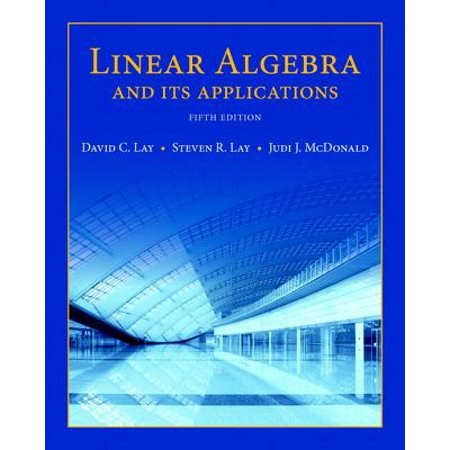 Featured Titles for Linear Algebra (Introductory): Linear Algebra and Its Applications Plus New Mylab Math with Pearson Etext -- Access Card Package (Linear Algebra By David C Lay Solution Manual)