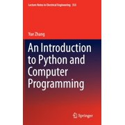 Lecture Notes in Electrical Engineering: An Introduction to Python and Computer Programming (Hardcover)